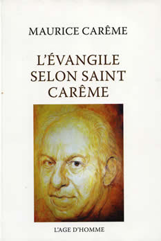 L'Evangile selon Saint Car�me